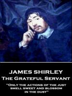 The Grateful Servant