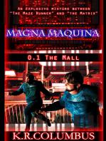 Magna Maquina 0.1 The Mall