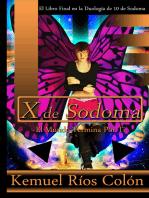X de Sodoma: El Mundo Termina por Ti