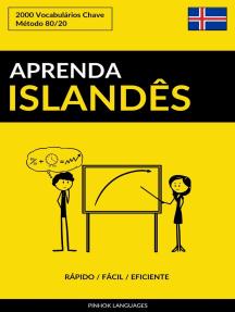 Aprenda Islandês: Rápido / Fácil / Eficiente: 2000 Vocabulários Chave