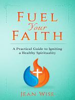 Fuel Your Faith