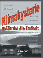 Klimahysterie gefährdet die Freiheit