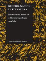 Género, nación y literatura: Emilia Pardo Bazán en la literatura gallega y española