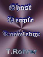 Ghost People Knowledge