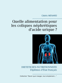Quelle alimentation pour les coliques néphrétiques d'acide urique ?