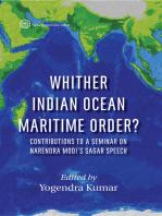 Whither Indian Ocean Maritime Order? Contributions to a Seminar on Narendra Modi's SAGAR Speech: Contributions to a Seminar on Narendra Modi's SAGAR Speech