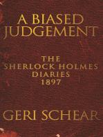 A Biased Judgement