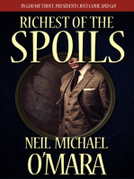 Richest of the Spoils