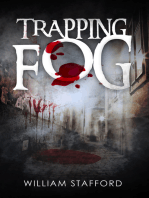 Trapping Fog
