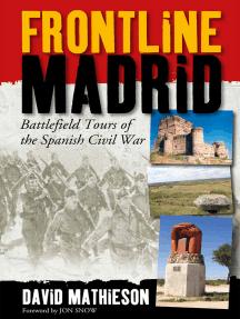 Frontline Madrid: Battlefield Tours of the Spanish Civil War