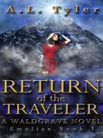 Return of the Traveler