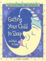 Getting Your Child To Sleep and Back to Sleep