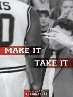 Make It, Take It