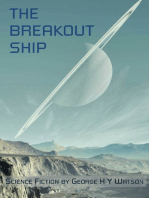 The Breakout Ship