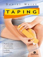 Taping: Autoayuda en dolores musculares y otras molestias