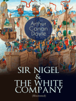 SIR NIGEL & THE WHITE COMPANY (Illustrated)