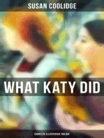WHAT KATY DID - Complete Illustrated Trilogy