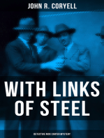 WITH LINKS OF STEEL (Detective Nick Carter Mystery)