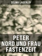Peter Nord und Frau Fastenzeit