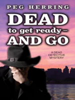 Dead to Get Ready--and Go
