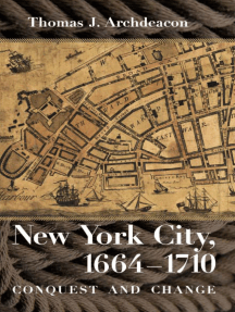 New York City, 1664–1710: Conquest and Change