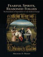 Fearful Spirits, Reasoned Follies
