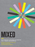 Mixed: Multiracial College Students Tell Their Life Stories