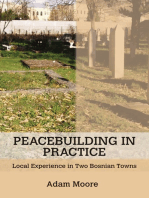 Peacebuilding in Practice: Local Experience in Two Bosnian Towns
