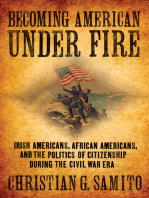 Becoming American under Fire