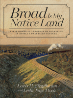 Broad Is My Native Land