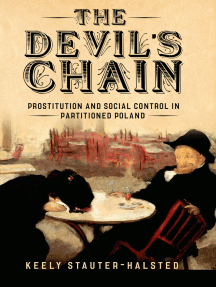 The Devil's Chain: Prostitution and Social Control in Partitioned Poland