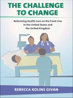 The Challenge to Change
