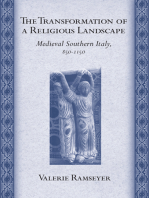The Transformation of a Religious Landscape: Medieval Southern Italy, 850–1150
