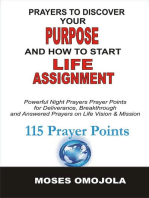 Prayers To Discover Your Purpose And How To Start Life Assignment
