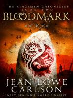 Bloodmark (The Kingsmen Chronicles #2)