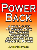 POWER BACK A small guide to finding true Self esteem, confidence and regain your personal power