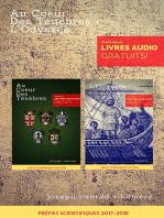 Au Coeur Des Ténèbres + L'Odyssée (Programme Prépas Scientifiques 2017-2018) [Bonus