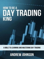 How to be a Day Trading King