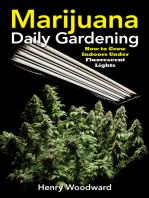 Marijuana Daily Gardening