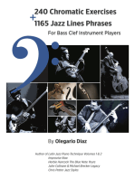 240 Chromatic Exercises + 1165 Jazz Lines Phrases for Bass Clef Instrument Players