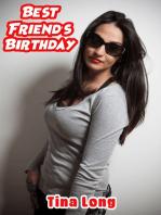 Best Friend's Birthday