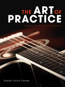 The Art of Practice: A Method for the Study of the Guitar