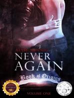 Never Again (Book of Origins 1)