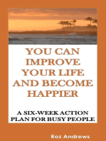 You Can Improve Your Life and Become Happier