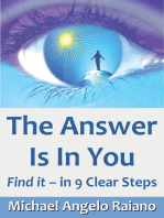 The Answer Is In You