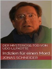 Der mysteriöse Tod von Udo Ulfkotte: Indizien für einen Mord