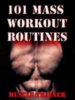 101 Mass Workout Routines