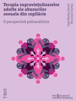 Terapia supraviețuitoarelor adulte ale abuzurilor sexuale din copilărie. O perspectivă psihanalitică