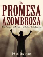 Una Promesa Asombrosa: Dios Restaura en Nosotros la Plenitud de Su Espíritu