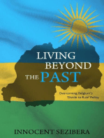 Living Beyond the Past